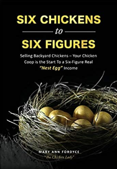Six Chickens to Six Figures