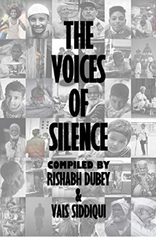 The Voices of Silence by Rishabh Dubey
