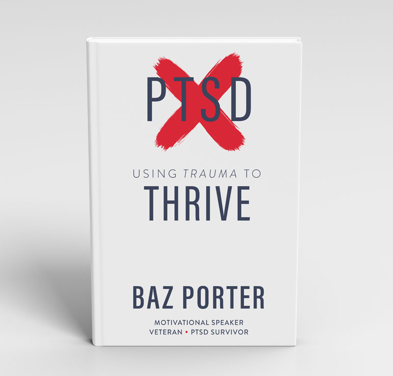 Baz Porter - Using Trauma to Thrive