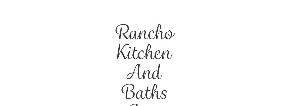 Rancho Kitchen and Baths Inc.