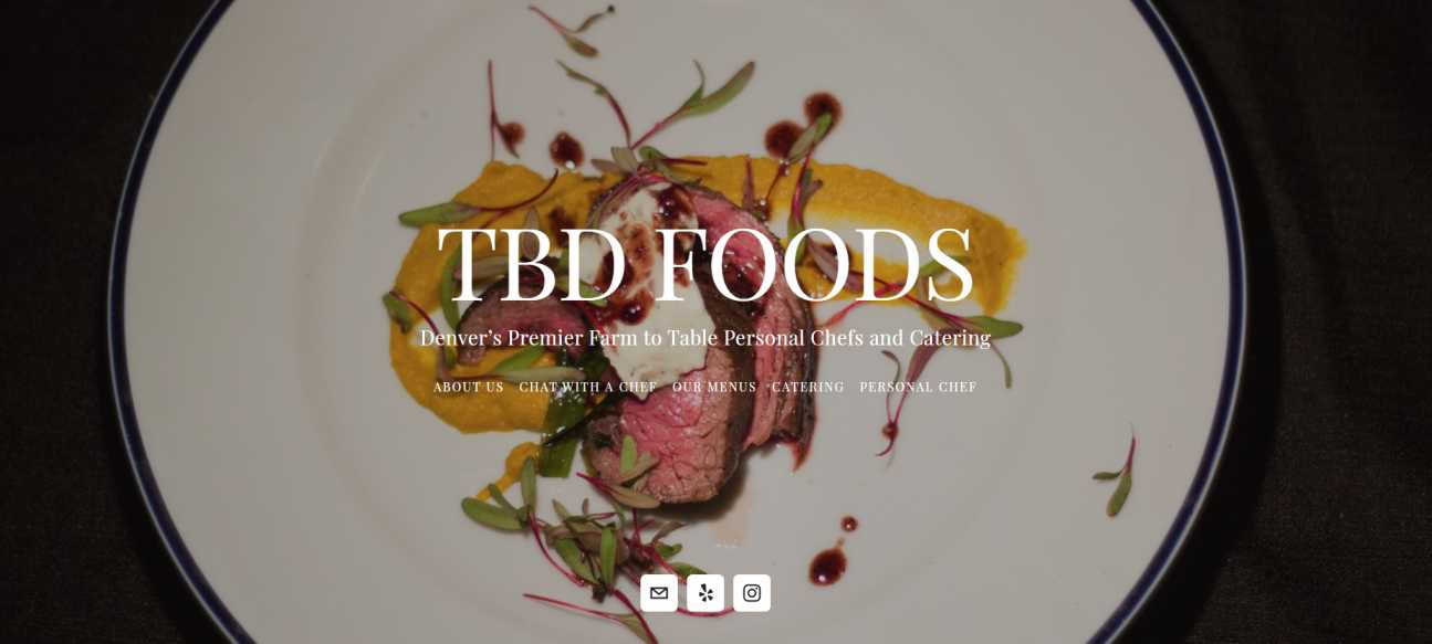 TBD Foods - Personal Chef & Catering